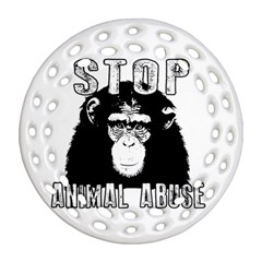 Stop Animal Abuse - Chimpanzee  Round Filigree Ornament (Two Sides)