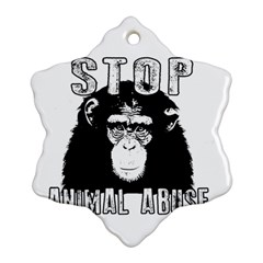 Stop Animal Abuse - Chimpanzee  Snowflake Ornament (Two Sides)