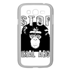 Stop Animal Abuse - Chimpanzee  Samsung Galaxy Grand DUOS I9082 Case (White)