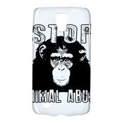 Stop Animal Abuse - Chimpanzee  Galaxy S4 Active