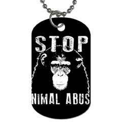 Stop Animal Abuse   Chimpanzee  Dog Tag (two Sides) by Valentinaart