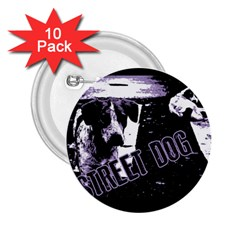 Street Dogs 2 25  Buttons (10 Pack)  by Valentinaart