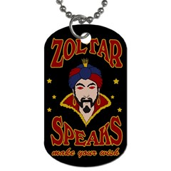 Zoltar Speaks Dog Tag (two Sides)