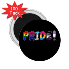 Pride 2 25  Magnets (100 Pack)  by Valentinaart