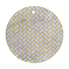 Brick2 White Marble & Yellow Marble (r) Round Ornament (two Sides) by trendistuff