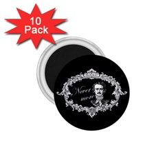 Edgar Allan Poe    Never More 1 75  Magnets (10 Pack)  by Valentinaart