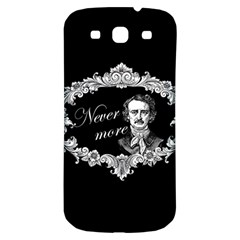 Edgar Allan Poe    Never More Samsung Galaxy S3 S Iii Classic Hardshell Back Case by Valentinaart