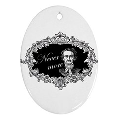 Edgar Allan Poe    Never More Ornament (oval) by Valentinaart