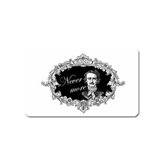 Edgar Allan Poe    Never More Magnet (name Card) by Valentinaart