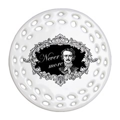 Edgar Allan Poe    Never More Ornament (round Filigree) by Valentinaart