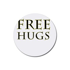 Freehugs Rubber Round Coaster (4 Pack)  by cypryanus