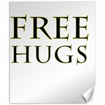 Freehugs Canvas 8  x 10  10.02 x8  Canvas - 1