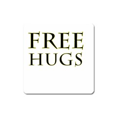 Freehugs Square Magnet by cypryanus