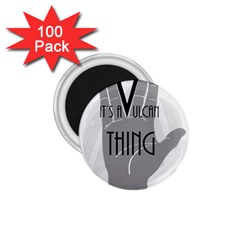 It s A Vulcan Thing 1 75  Magnets (100 Pack)  by Howtobead