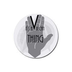It s A Vulcan Thing Rubber Round Coaster (4 Pack)