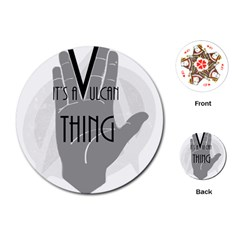 It s A Vulcan Thing Playing Cards (round)  by Howtobead
