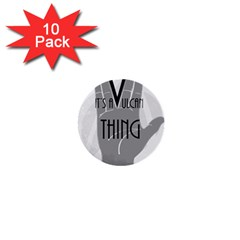 It s A Vulcan Thing 1  Mini Buttons (10 Pack)  by Howtobead