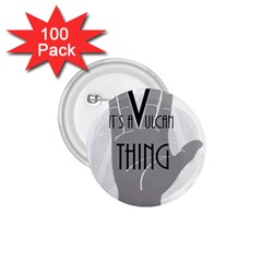 Vulcan Thing 1 75  Buttons (100 Pack)  by Howtobead