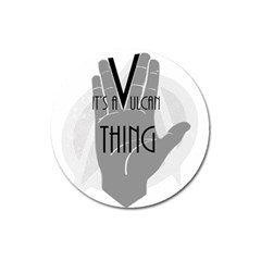 Vulcan Thing Magnet 3  (round) by Howtobead
