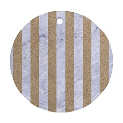 Stripes1 White Marble & Sand Round Ornament (two Sides) by trendistuff