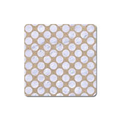 Circles2 White Marble & Sand Square Magnet by trendistuff