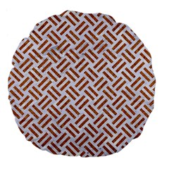 Woven2 White Marble & Rusted Metal (r) Large 18  Premium Flano Round Cushions by trendistuff