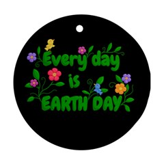 Earth Day Round Ornament (two Sides) by Valentinaart