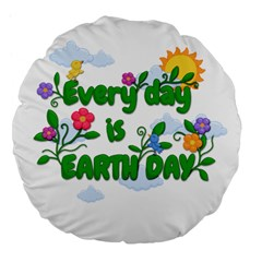 Earth Day Large 18  Premium Flano Round Cushions by Valentinaart