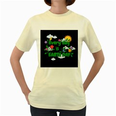Earth Day Women s Yellow T Shirt by Valentinaart
