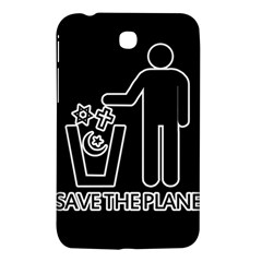 Save The Planet   Religions  Samsung Galaxy Tab 3 (7 ) P3200 Hardshell Case