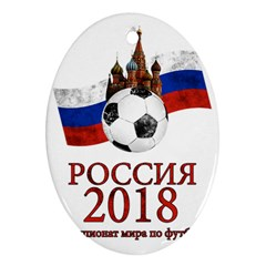 Russia Football World Cup Oval Ornament (two Sides) by Valentinaart