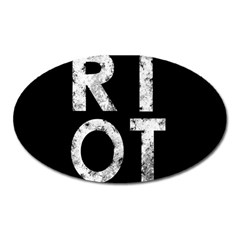 Riot Oval Magnet by Valentinaart