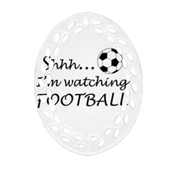 Football Fan  Oval Filigree Ornament (two Sides) by Valentinaart