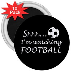Football Fan  3  Magnets (10 Pack)  by Valentinaart