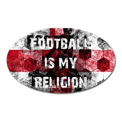 Football Is My Religion Oval Magnet by Valentinaart