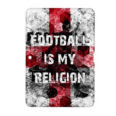 Football Is My Religion Samsung Galaxy Tab 2 (10 1 ) P5100 Hardshell Case  by Valentinaart