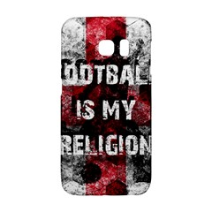 Football Is My Religion Galaxy S6 Edge
