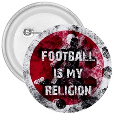 Football Is My Religion 3  Buttons by Valentinaart