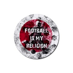Football Is My Religion Rubber Round Coaster (4 Pack)  by Valentinaart