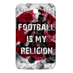 Football Is My Religion Samsung Galaxy Tab 3 (7 ) P3200 Hardshell Case  by Valentinaart