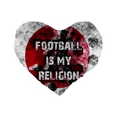 Football Is My Religion Standard 16  Premium Flano Heart Shape Cushions by Valentinaart