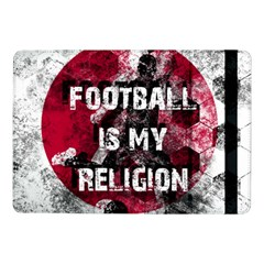 Football Is My Religion Samsung Galaxy Tab Pro 10 1  Flip Case by Valentinaart