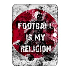 Football Is My Religion Samsung Galaxy Tab 4 (10 1 ) Hardshell Case  by Valentinaart