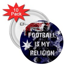Football Is My Religion 2 25  Buttons (10 Pack)  by Valentinaart