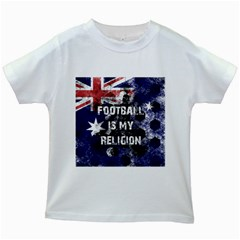 Football Is My Religion Kids White T Shirts