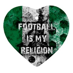 Football Is My Religion Heart Ornament (two Sides) by Valentinaart