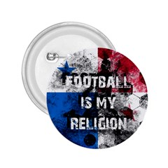 Football Is My Religion 2 25  Buttons by Valentinaart