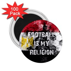 Football Is My Religion 2 25  Magnets (100 Pack)  by Valentinaart