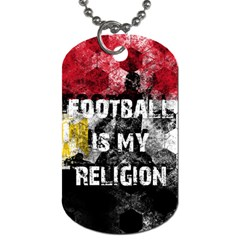 Football Is My Religion Dog Tag (two Sides) by Valentinaart