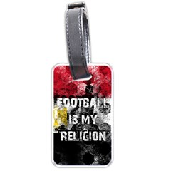 Football Is My Religion Luggage Tags (two Sides) by Valentinaart